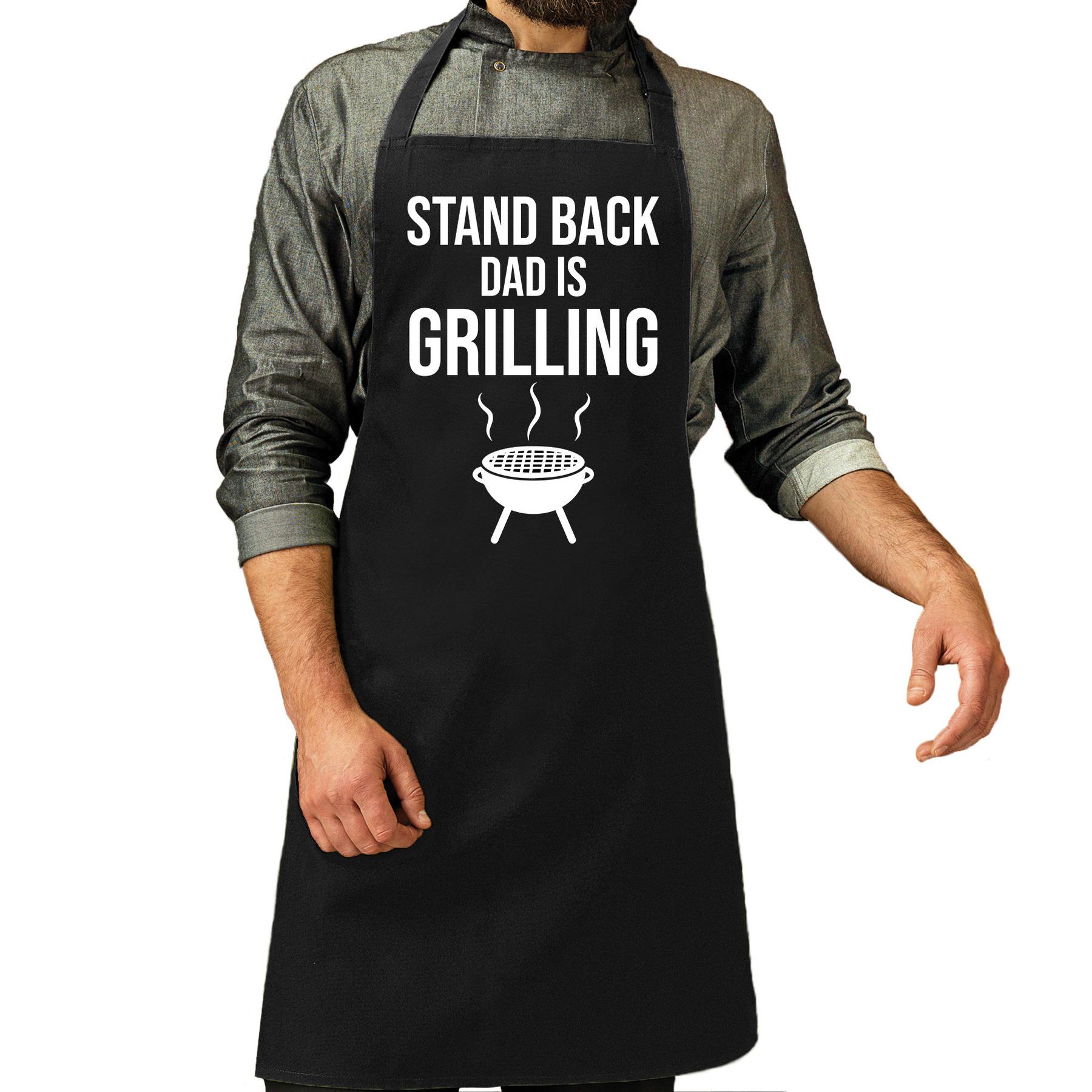 Stand back dad is grilling bbq - barbecue cadeau schort zwart voor heren
